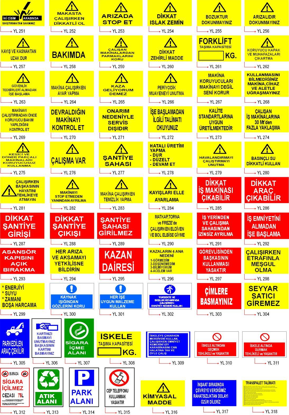 25*35 ikaz uyarı levhalari 5 - Ürün Detayı için tıklayınız...